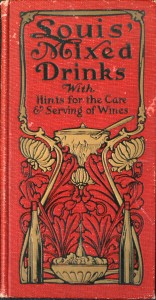 Louis' Mixed Drinks by Muckensturm (1906)