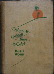 When It's Cocktail Time in Cuba by Basil Woon (1928)