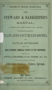Haney's Steward & Barkeeper's Manual (1869)