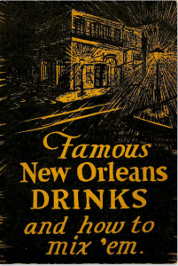 Famous Orleans Drinks and How to Mix 'Em by Stanley Clisby Arthur (1938)