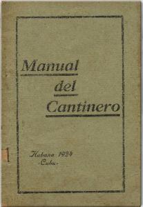 Manual del Cantinero  by León Pujol and Oscar Muñiz (1924)
