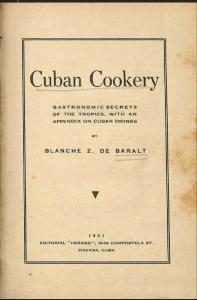 Cuban Cookery by Blanche Z de Baralt (1931)