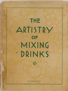 The Artistry of Mixing Drinks by Frank Meier (1936)