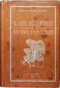 El Arte del Cantinero by Hilaro Alonso Sanchez (1948)