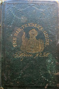 The Bar-Tender's Guide or How to Mix Drinks by Jerry Thomas (1862, 1887)