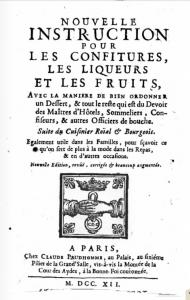 Nouvelle instruction pour les confitures, les liqueurs et les fruits by Francois Massialot (1712)