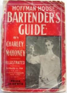 Hoffman House Bartender's Guide by Charles Mahoney (1912)