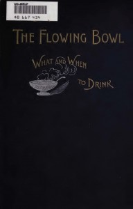 The Flowing Bowl by The Only William (1892)