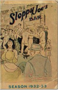 Sloppy Joe's Bar (1931, 1932, 1933, 1934, 1936, 1939)